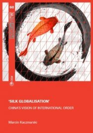 Silk globalisation. China's vision of international order Cover Image