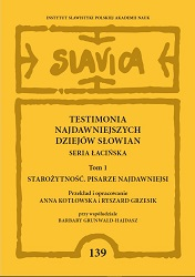 Testimonia of the earliest history of Slavs. Latin series, vol. 1: Antiquity. Earliest writers Cover Image