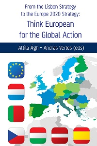 From the Lisbon Strategy to the Europe 2020 Strategy: Think European for the Global Action