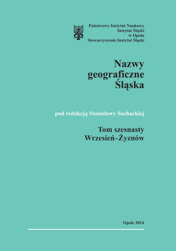 An Etymological Dictionary of the Geographical Names of Silesia, vol. 16. Wrzesień-Żyznów Cover Image