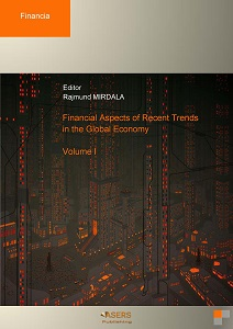 Financial Aspects of Recent Trends in the Global Economy - Volume I
