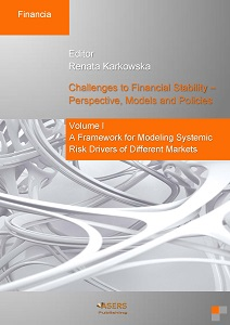 Challenges to Financial Stability – Perspective, Models and Policies - Volume I