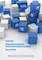 The Contribution of Private Sector in Multilateral Development Aid. Chances for Poland Cover Image