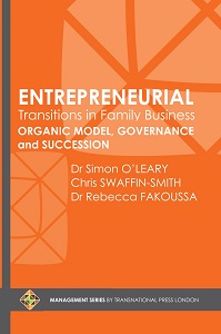 Entrepreneurial Transitions in Family Business: Organic Model, Governance and Succession Cover Image