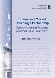 Obama and Merkel – Building a Partnership German-American Relations (2009-2016). A Polish View