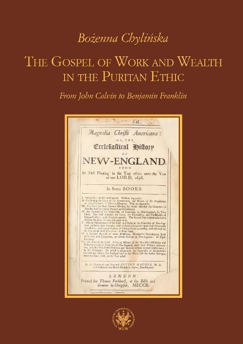 The Gospel of Work and Wealth in the Puritan Ethic. From John Calvin to Benjamin Franklin Cover Image