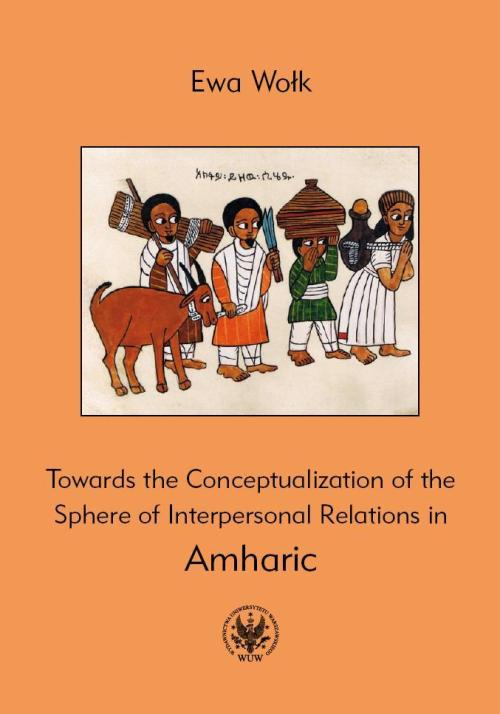 Towards the Conceptualization of the Sphere of Interpersonal Relations in Amharic