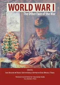 World War I. The Other Face of the War