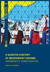 A quarter-century of independent Ukraine. Dimensions of transformation