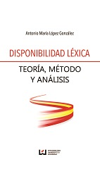 Lexical availability: Theory, method and analysis Cover Image