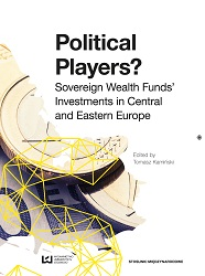 Political Players? Sovereign Wealth Funds' lnvestments in Central and Eastern Europe