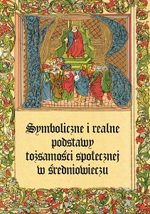 Symbolic and Real Foundations of Social Identity in the Middle Ages Cover Image