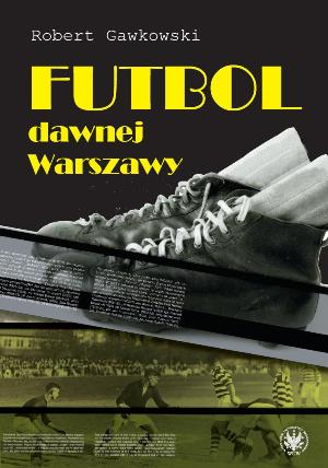 Football in Old Warsaw Cover Image