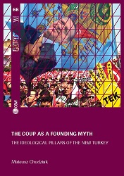 The coup as a founding myth. The ideological pillars of the New Turkey