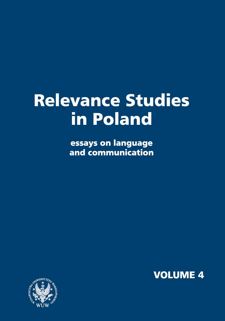 Relevance Studies in Poland. Essays on language and communication. Volume 4 Cover Image