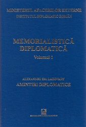 Diplomatic Memoirs: Constantinople (1902-1906), Vienna (1906-1908). Alexandru Em. Lahovary Cover Image