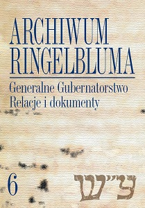 The Ringelblum Archive. Volumen 6. The General Government. Testimonies and Documents Cover Image
