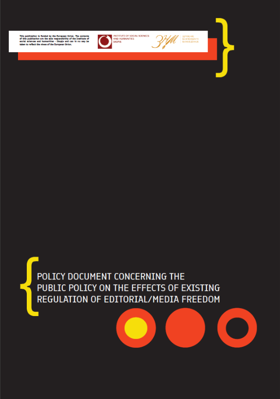 Policy Document Concerning the Public Policy on the Effects of Existing Regulation of Editorial/Media Freedom