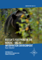 RUSSIA'S FOOTPRINT IN THE NORDIC - BALTIC INFORMATION ENVIRONMENT