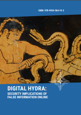 DIGITAL HYDRA: SECURITY IMPLICATIONS OF FALSE INFORMATION ONLINE