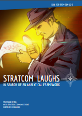 STRATCOM LAUGHS - IN SEARCH OF AN ANALYTICAL FRAMEWORK