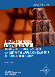 RUSSIAN PROPAGANDA CONCERNING UKRAINE DURING THE SYRIAN CAMPAIGN: AN INNOVATIVE APPROACH TO ASSESS INFORMATION ACTIVITIES