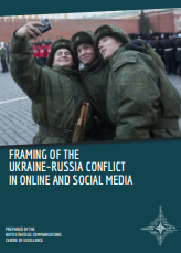 FRAMING OF THE UKRAINE–RUSSIA CONFLICT IN ONLINE AND SOCIAL MEDIA Cover Image