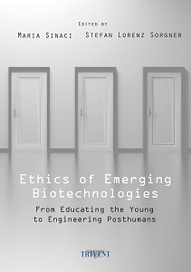 Ethics of Emerging Biotechnologies