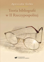 The theory of bibliography in the Second Polish Republic Cover Image
