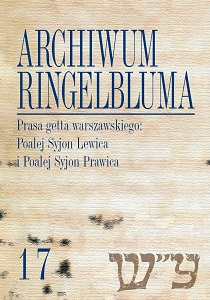The Ringelblum Archive. Volumen 17. The Press of the Warsaw Ghetto: Poale' Zion Left and Poale' Zion Right Cover Image