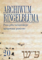 The Ringelblum Archive. Volumen 20. The Press of the Warsaw Ghetto: the Right-Wing Groups Cover Image