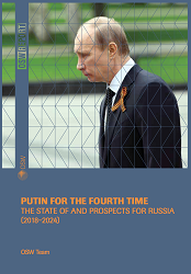 Putin for the fourth time. The state of and prospects for Russia (2018-2024)