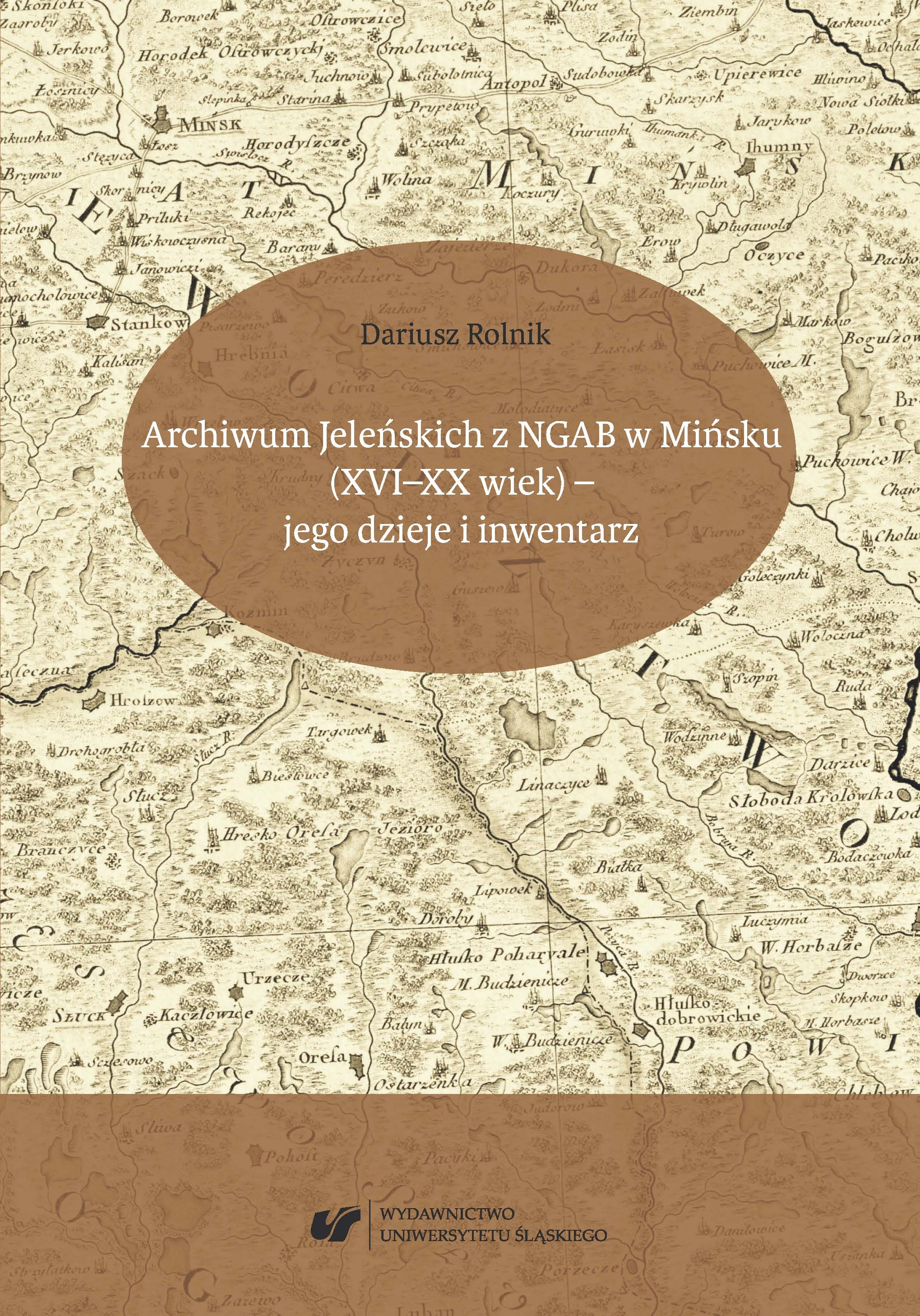 The Archives of the Jeleński family from the National Historical Archives of Belarus in Minsk (16th—20th century) — its history and inventory Cover Image