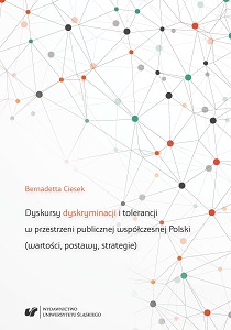 Discourses of discrimination and tolerance in the public space of contemporary Poland (values, attitudes, strategies) Cover Image