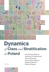 Dynamics of Class and Stratification in Poland