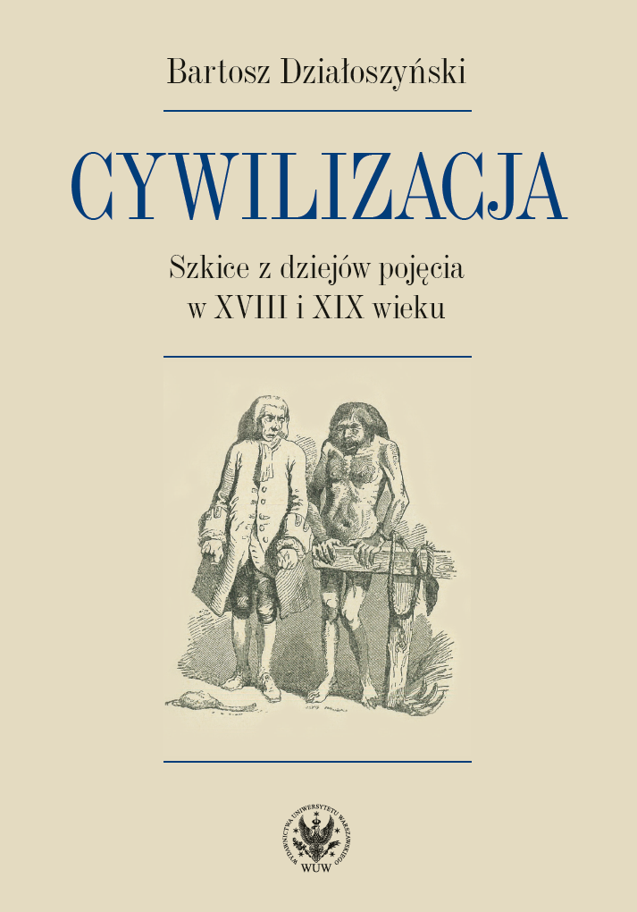 Civilization: Sketches from the History of the Concept in the Eighteenth and Nineteenth Centuries Cover Image