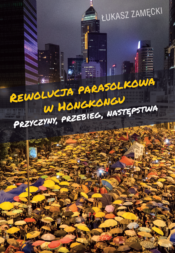 The Umbrella Revolution in Hong Kong: Causes, Course, Consequences Cover Image
