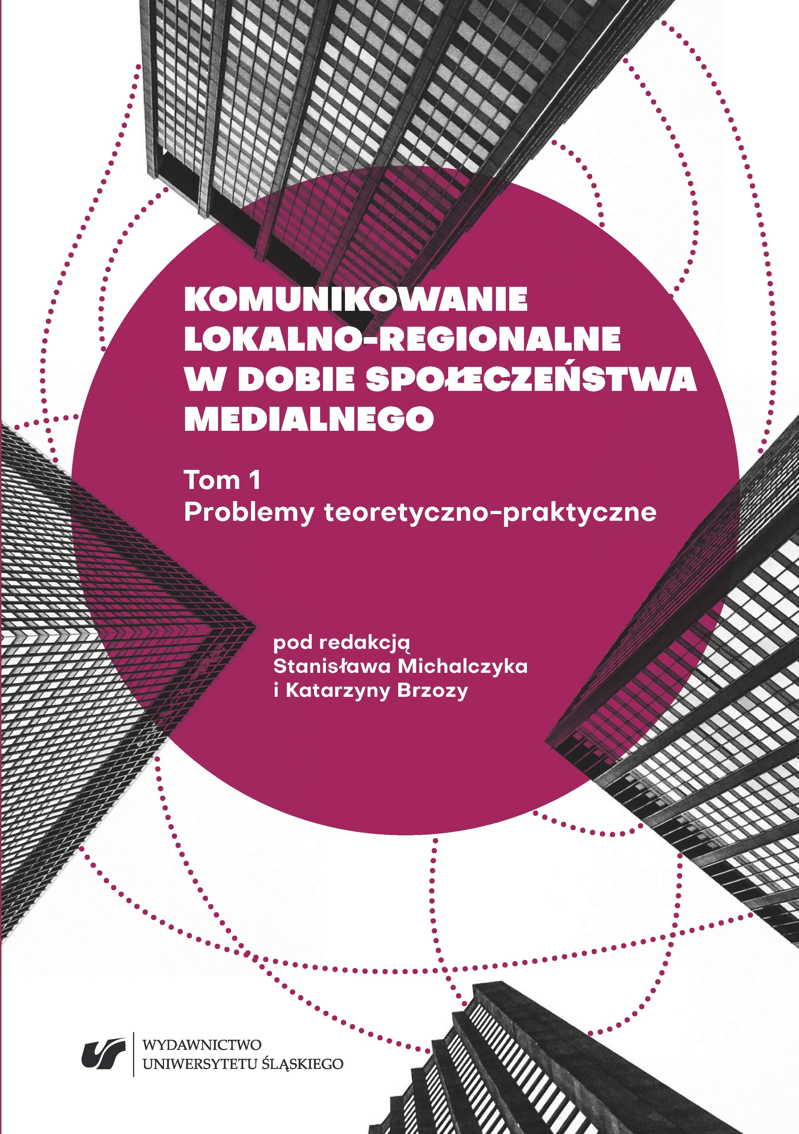 Local and regional communication in the age of media society. Vol 1: Theoretical and practical problems Cover Image