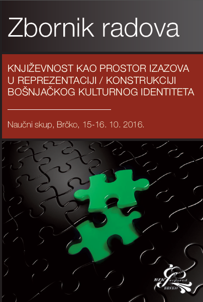 Conference proceedings - Literature as the area of challenge in representation/construction of Bosniak cultural identity Cover Image