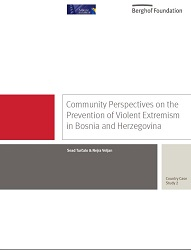 Community Perspectives on the Prevention of Violent Extremism in Bosnia and Herzegovina