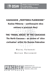 The 'Tribal Areas' of the Caucasus. The North Caucasus – an enclave of 'alien civilisation' within the Russian Federation