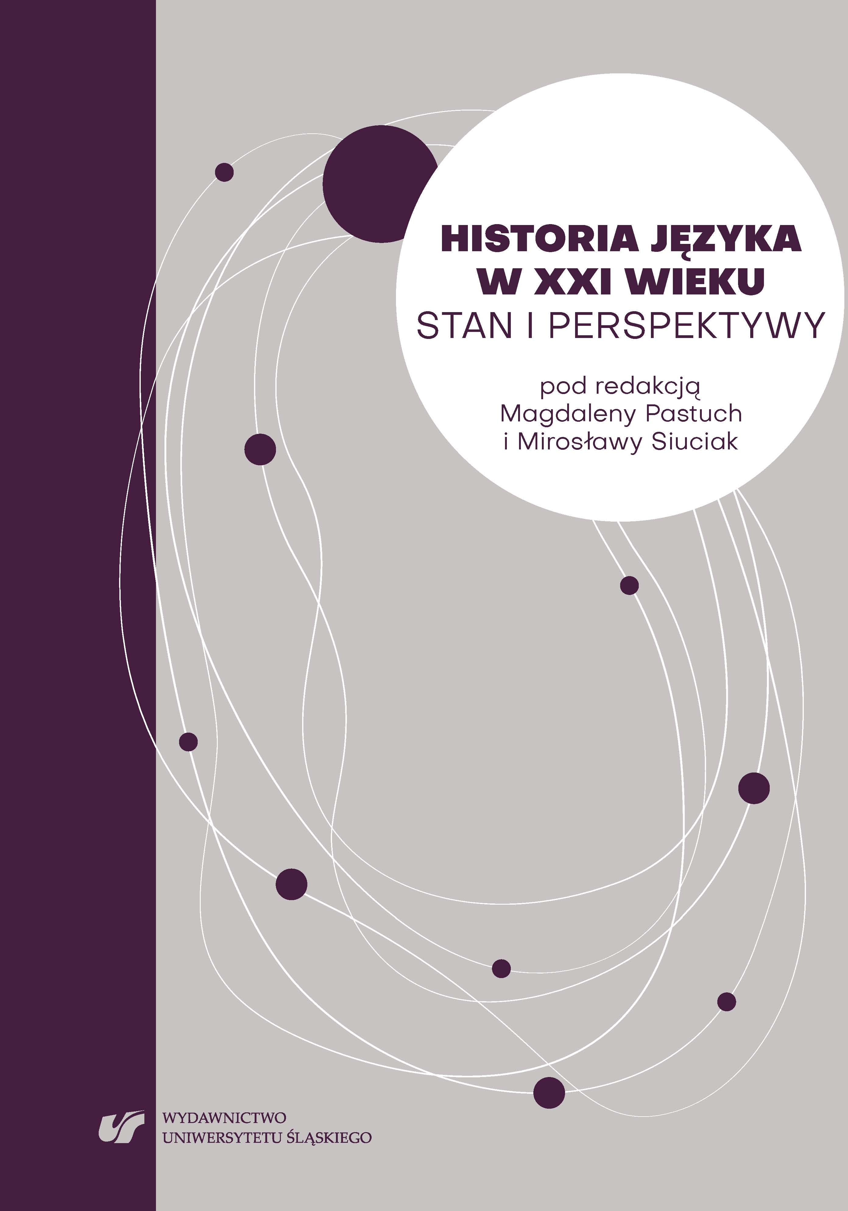 Research on bi- and multi-lingualism of prominent carriers of language in the space of Polish: A new subfield of linguistic history? Cover Image