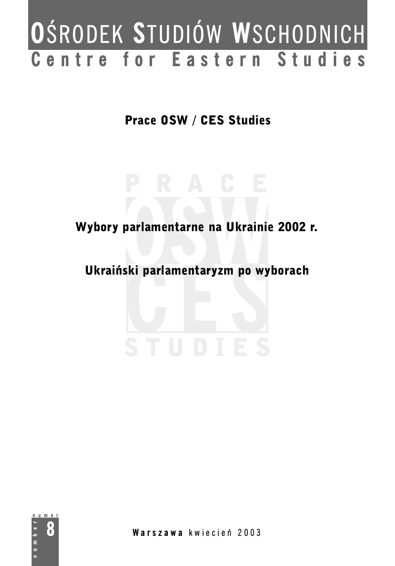 2002 Parliamentary Elections in Ukraine. Events, Results, Consequences