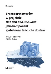 "Transport of goods in the ""One Belt and One Road"" project as a component of the global supply chain Cover Image"