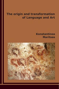 The origin and transformation of Language and Art
