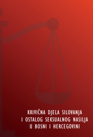Crimes of Sexual Violence in the Legal System of Bosnia and Herzegovina Cover Image