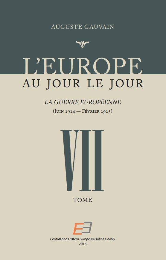 EUROPE FROM DAY TO DAY. VOL VII, The European War (June 1914 – February 1915) Cover Image