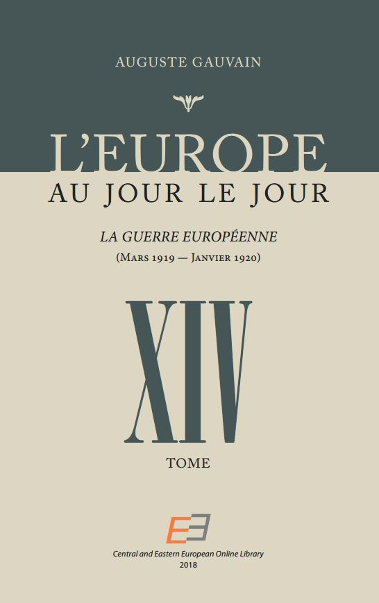 EUROPE FROM DAY TO DAY. VOL XIV, The European War (March 1919 – January 1920) Cover Image