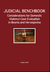 Judicial Benchbook - Considerations for Domestic Violence Case Evaluation in Bosnia and Herzegovina