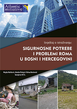 Report on Research: Security Needs and Problems of Romani people in Bosnia and Herzegovina Cover Image